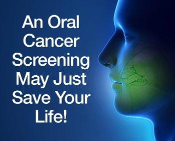 Oral cancer screenings.